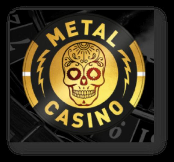 Metal Casino